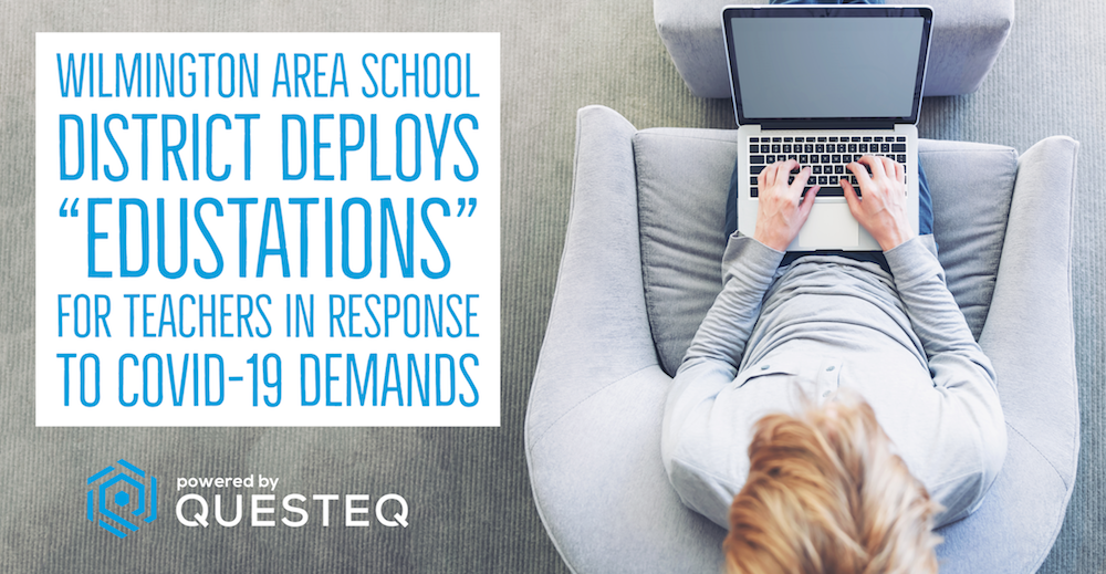 """Wilmington Area School District Deploys """"EduStations"""" For Teachers In Response To COVID-19 Demands."""