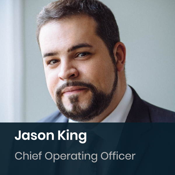 Jason King - Chief Operations Officer