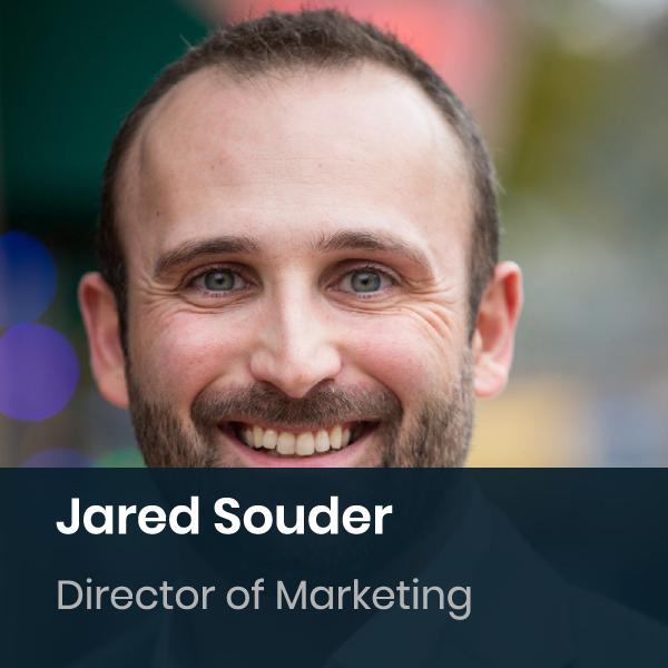 Jared Souder - Director Of Marketing