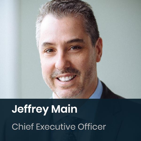 Jeffrey Main - Chief Executive Officer
