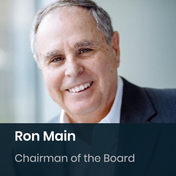 Ron Main - Chairman Of The Board